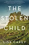 The Stolen Child by Lisa Carey