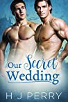 Our Secret Wedding (Sky High Scaffolders, #1)