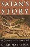 Satan's Story: A Postscript to the Story of God