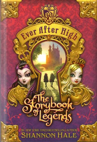 Ever After High series by Shannon Hale