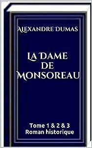 La Dame de Monsoreau - Tome 1 & 2 & 3