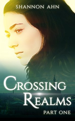 Crossing Realms - Part One (The Crossing Realms Series, #1)
