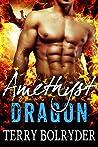 Amethyst Dragon (Awakened Dragons, #5)