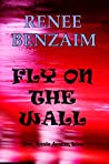 Fly on the Wall: Detective Annie Avants Crime Fiction Book 5