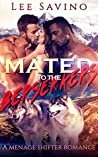 Mated To The Berserkers (Berserker Saga, #2)