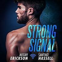 Strong Signal (Cyberlove, #1)