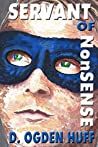 Servant of NonSense (Too Sensitive Book 4)