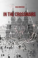 In the Crosshairs: Russian Historical Thriller (Nikolai Volkov Book 2)