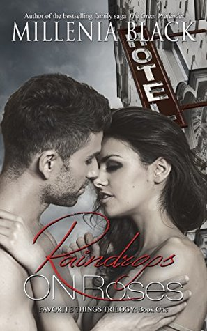 Raindrops on Roses (Favorite Things Trilogy #1)
