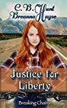 Justice For Liberty (Breaking Chains #1)