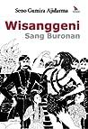 Wisanggeni by Seno Gumira Ajidarma