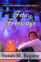 Feta and Freeways