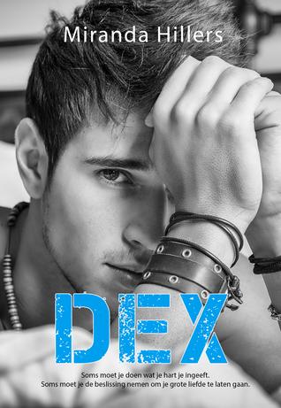 DEX by Miranda Hillers