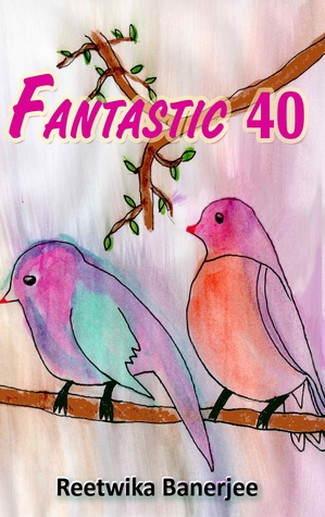 Fantastic 40 - A Collection of Micro Stories