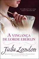 A Vingança de Lorde Eberlin (The Secrets of Hadley Green, #2)