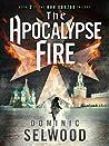 The Apocalypse Fire (Ava Curzon Trilogy #2)
