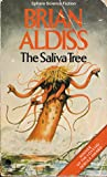The Saliva Tree, And Other Growths by Brian W. Aldiss