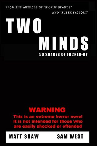 Two Minds: An Extreme Horror Novel
