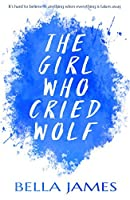 The Girl Who Cried Wolf: A compelling YA read about the search for hope and understanding