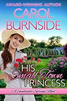 His Small Town Princess (Sweetwater Springs #3)