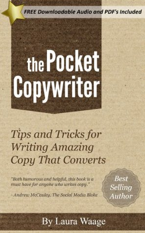 The Pocket Copywriter: Tips And Tricks For Writing Amazing Copy That Converts