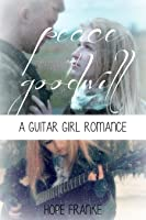 Peace & Goodwill (A Guitar Girl Romance #4)