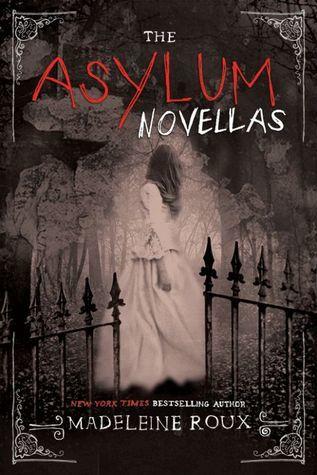 The Asylum Novellas: The Scarlets / The Bone Artists / The Warden (Asylum, #1.5, 2.5, 3.5)