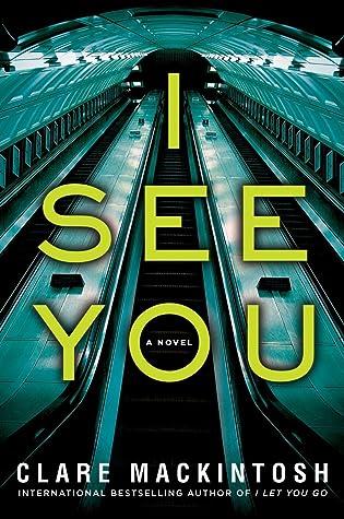 eb36e597562f4 I See You by Clare Mackintosh
