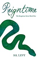 Reigntime: The Reigntime Series Book One