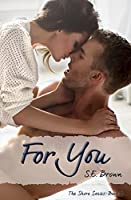For You (The Shore Book 2)