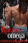 The Rogue's Omega by Samantha Cayto