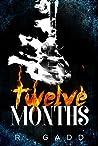 Twelve Months by R. Gadd