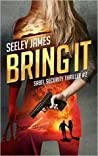 Bring It (Sabel Security #2; Trench Coats #1-6)
