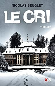 Le Cri (Sarah Geringën #1)