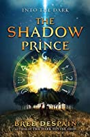 The Shadow Prince (Into the Dark Book 1)