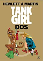 Tank Girl: Dos (Tank Girl, #2)