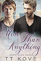 More Than Anything (Something More, #2)