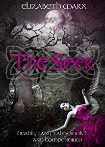 The Seer (Deadly Fairy Tales #1)