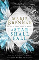 A Star Shall Fall (Onyx Court, #3)
