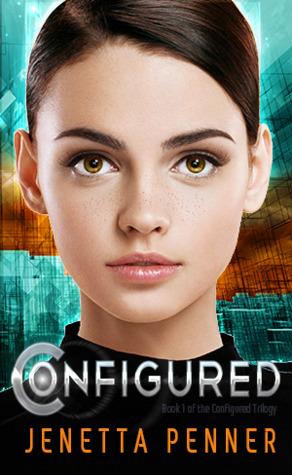 Configured (Configured, #1)