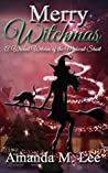 Merry Witchmas (Wicked Witches of the Midwest Shorts Book 10)