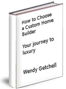 How to Choose a Custom Home Builder