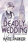 Deadly Wedding (Deadly, #2)
