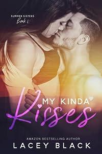 My Kinda Kisses (Summer Sisters #1)