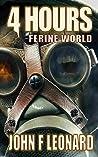 4 Hours (Ferine Apocalypse #1.1)