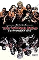 The Walking Dead: Compendium, Vol. 1