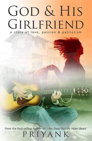 God & His Girlfriend by Priyank