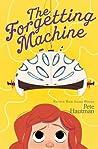 The Forgetting Machine (Flinkwater, #2)