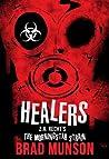 Healers (Morningstar Strain #4)