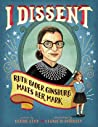 I Dissent by Debbie Levy